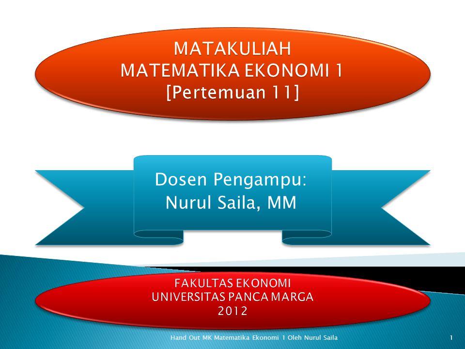 MATAKULIAH MATEMATIKA EKONOMI 1 [Pertemuan 11]
